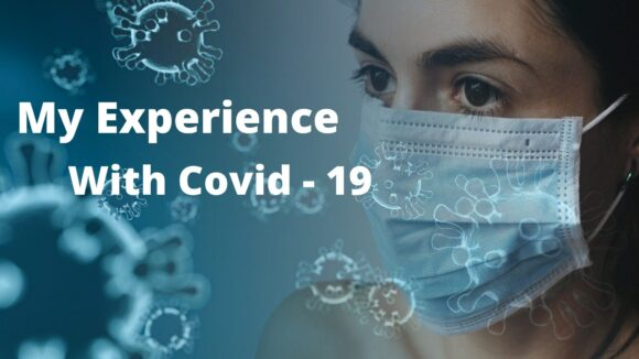 My Experience with COVID-19
